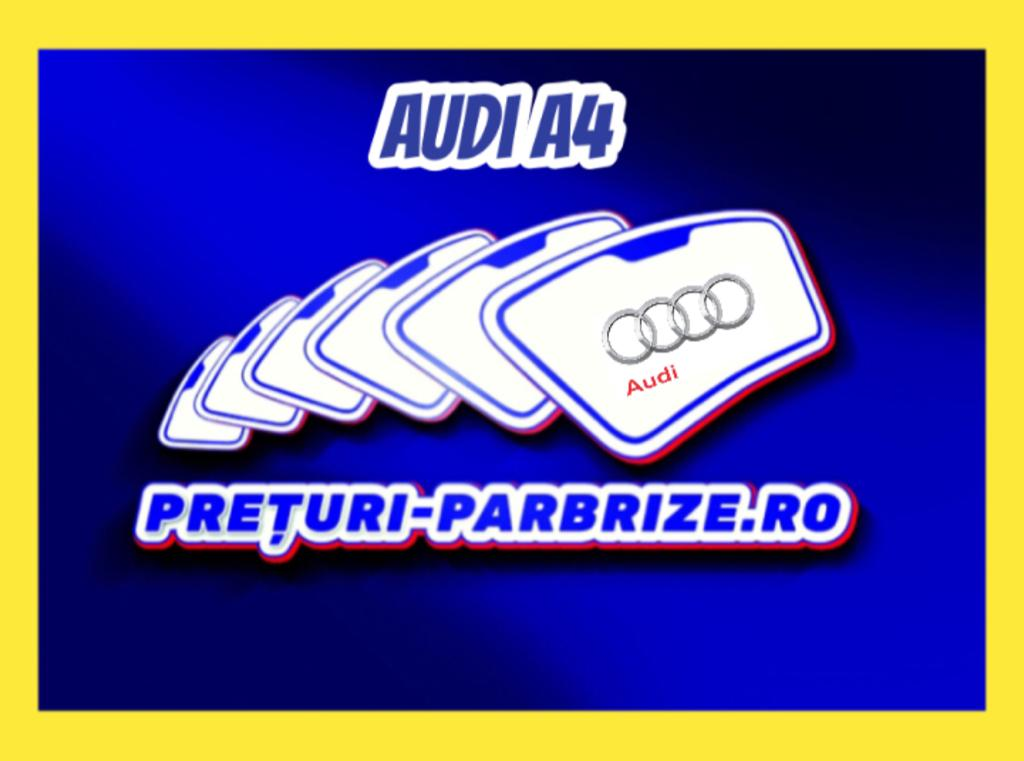 Pret parbriz AUDI A4 Avant (8W5, B9) an fabricatien 2016 producator YES GLASS vandut in Bucuresti SECTOR 2 cod postal 22156