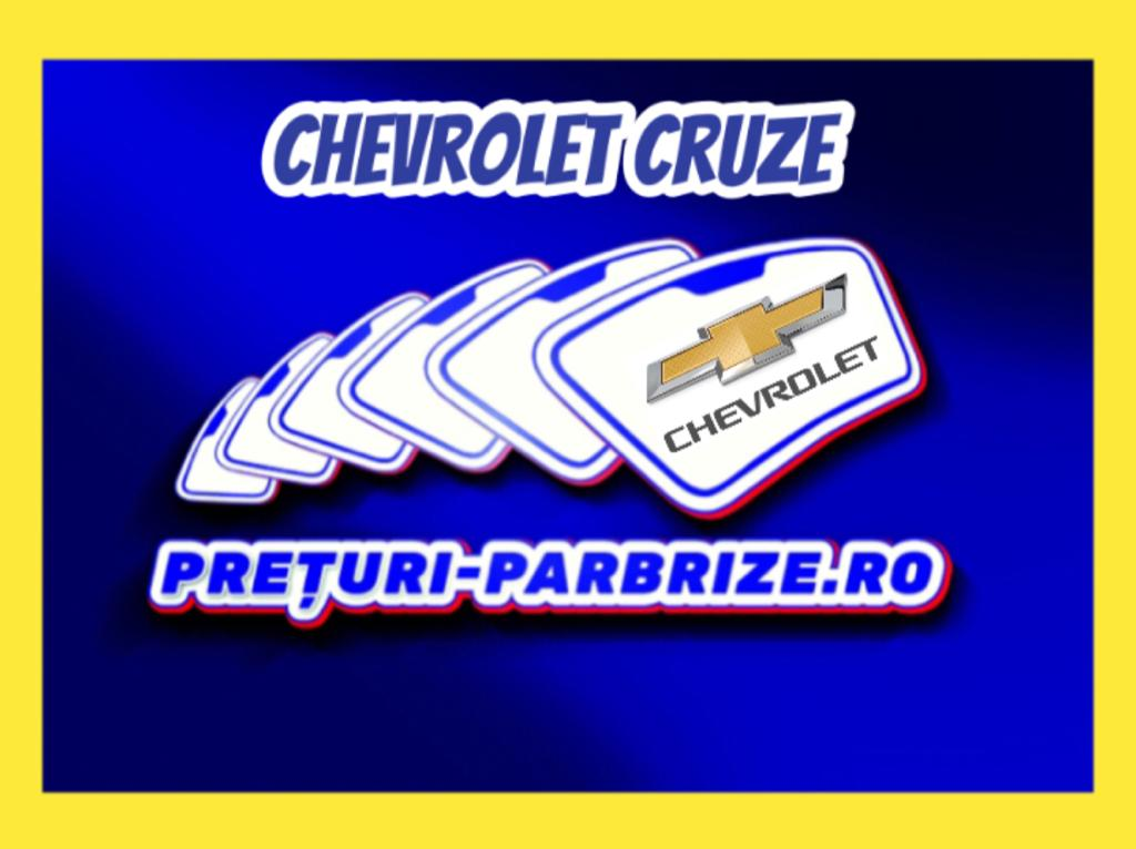 Pret parbriz CHEVROLET CRUZE Hatchback J305 an fabricatien 2020 producator YES GLASS vandut in Bucuresti SECTOR 5 cod postal 50946