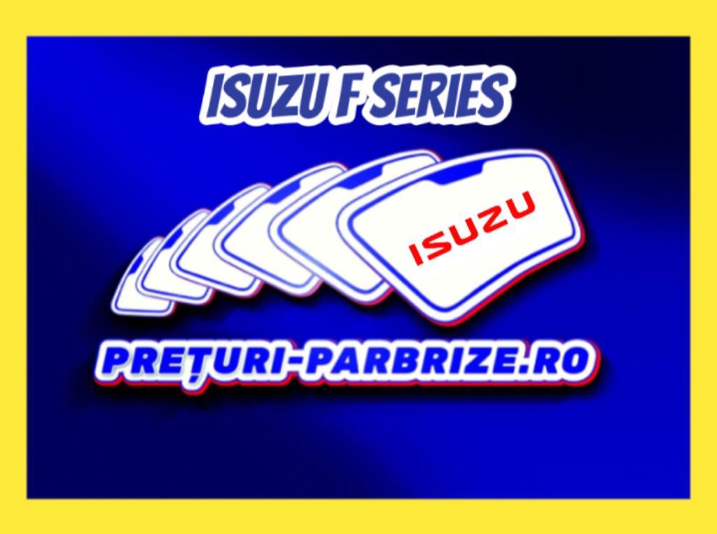 Parbriz ISUZU D MAX II Platform/Chassis (TFR) - comuniuneortodoxa.ro