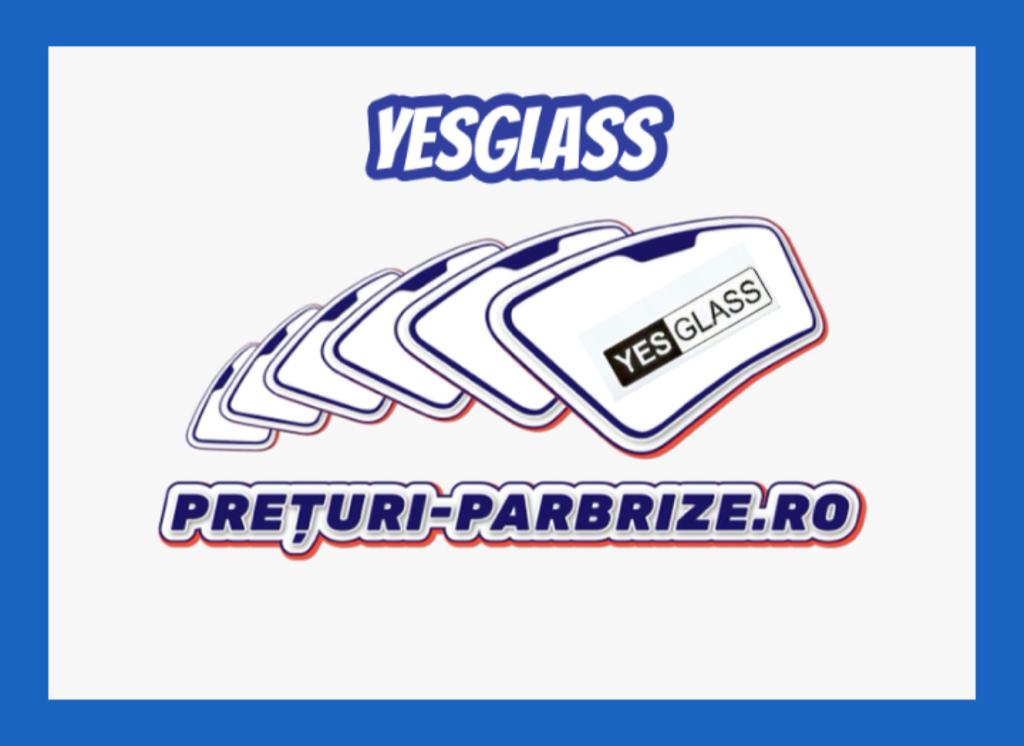 parbrize-yes glass.jpeg